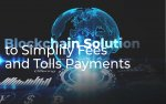 5 Major Automakers Working Over Blockchain Solution to Simplify Fees and Tolls Payments