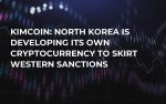 KimCoin: North Korea Is Developing Its Own Cryptocurrency to Skirt Western Sanctions