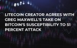 Litecoin Creator Agrees with Greg Maxwell's Take on Bitcoin's Susceptibility to 51 Percent Attack