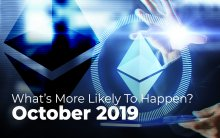 ETH Price Predictions for October 2019 By Traders. $150 vs $200 - What's More Likely To Happen?