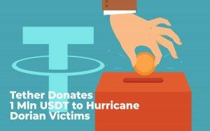 Tether Donates 1 Mln USDT to Hurricane Dorian Survivors, Invites Crypto Community to Join in