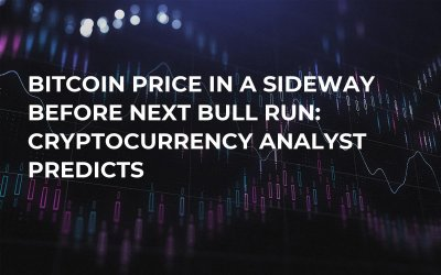 Bitcoin Price In a Sideway Before Next Bull Run: Cryptocurrency Analyst Predicts